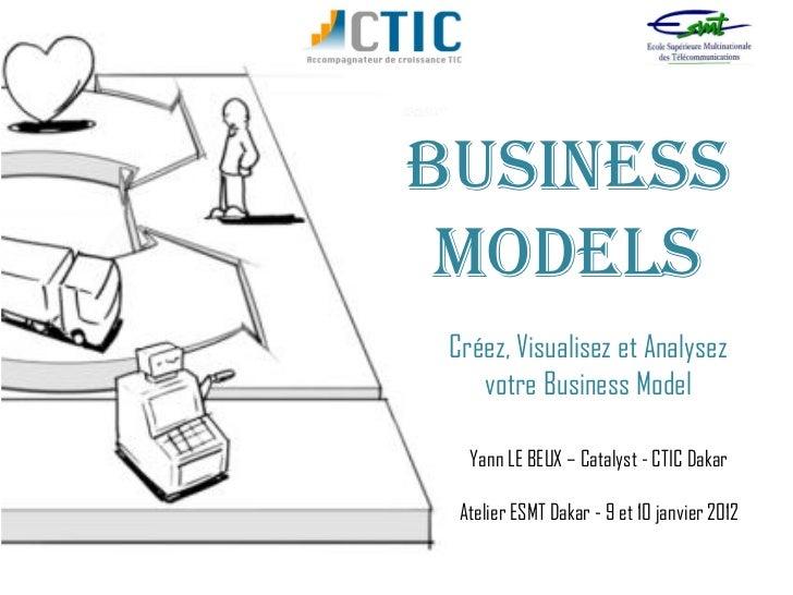 Business Model Workshop CTIC Dakar - Jan 2012 @ESMT
