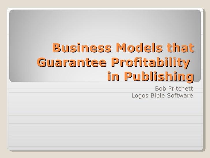Business Models That Guarantee Profitability In Publishing