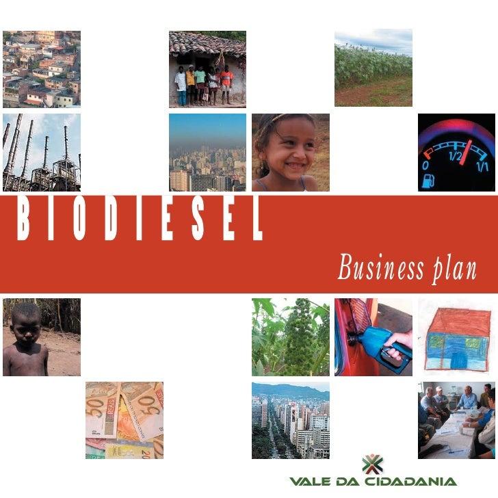 Business Plan Biodisel - Vale da Cidadania