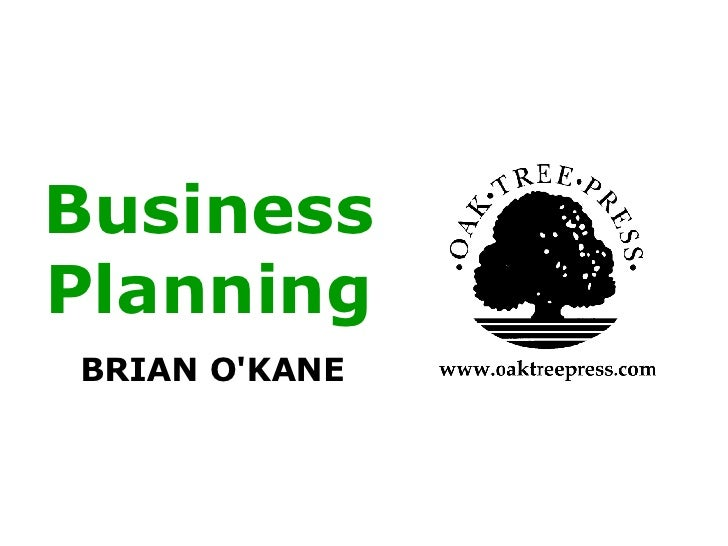Business Planning BRIAN O'KANE
