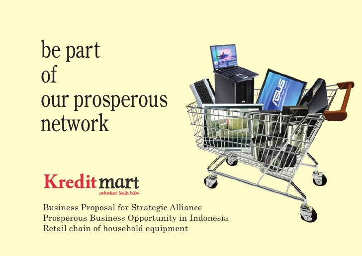 be part of our prosperous network               sahabat baik kita   Business Proposal for Strategic Alliance Prosperous Bu...