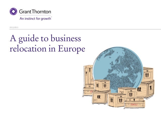 A guide to business relocation in Europe 2012/13