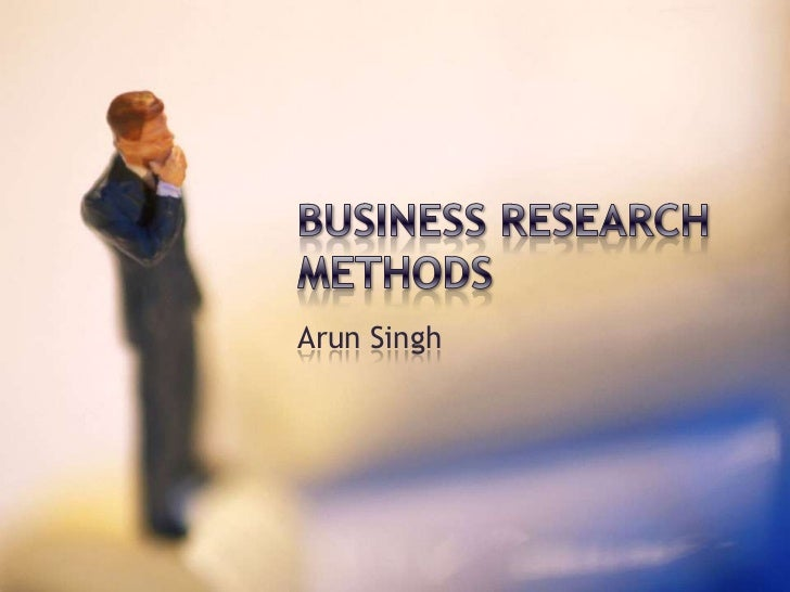 Types of research methods in business