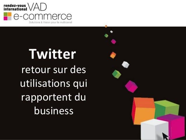 Créer de la valeur avec Twitter : business cases
