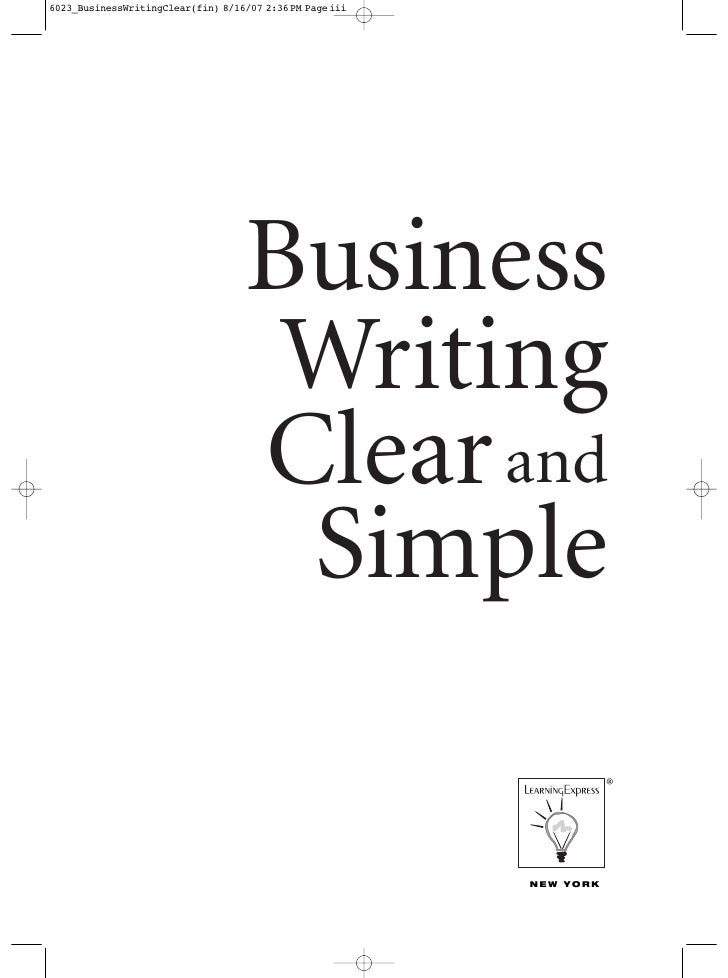 Business WritingClear and Simple                  ®       NEW YORK
