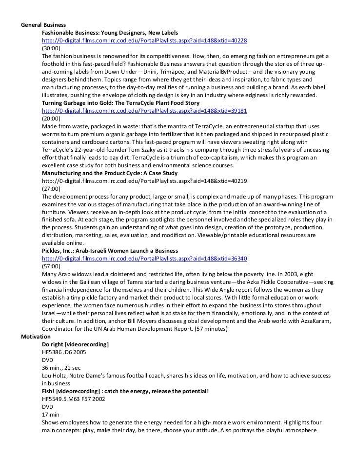General Business       Fashionable Business: Young Designers, New Labels       http://0-digital.films.com.lrc.cod.edu/Port...