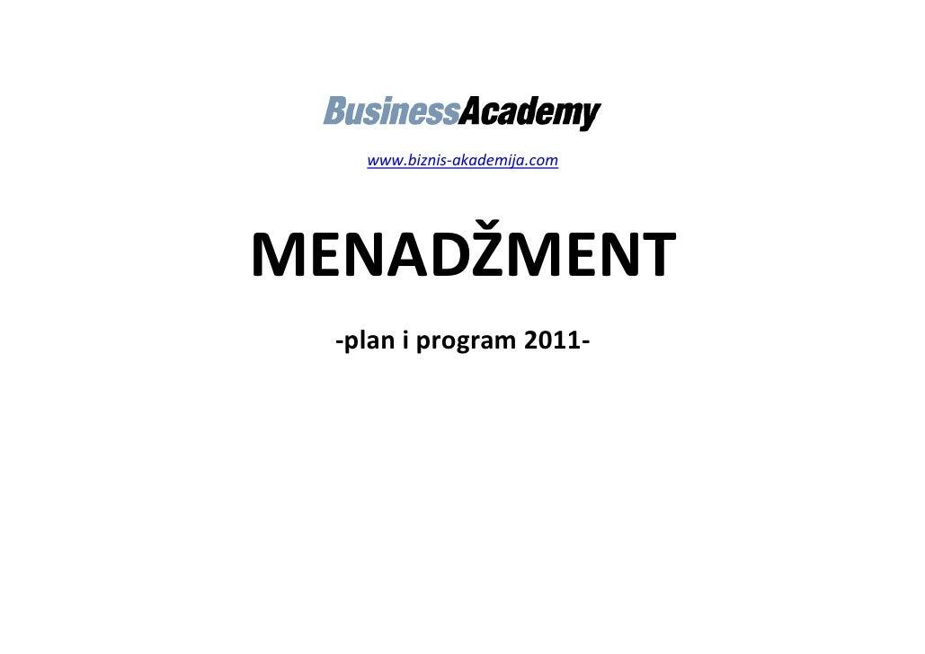 www.biznis-akademija.comMENADŽMENT  -plan i program 2011-