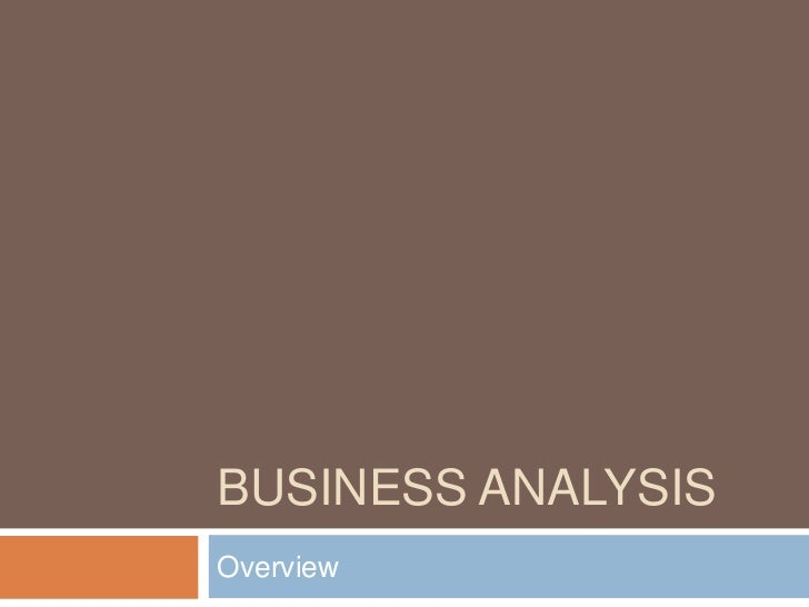 BUSINESS ANALYSISOverview