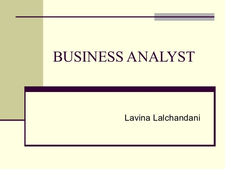 BUSINESS ANALYST Lavina Lalchandani