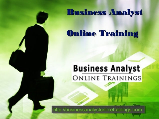 Business Analyst Online Training  http://businessanalystonlinetrainings.com http://businessanalystonlinetrainings.com