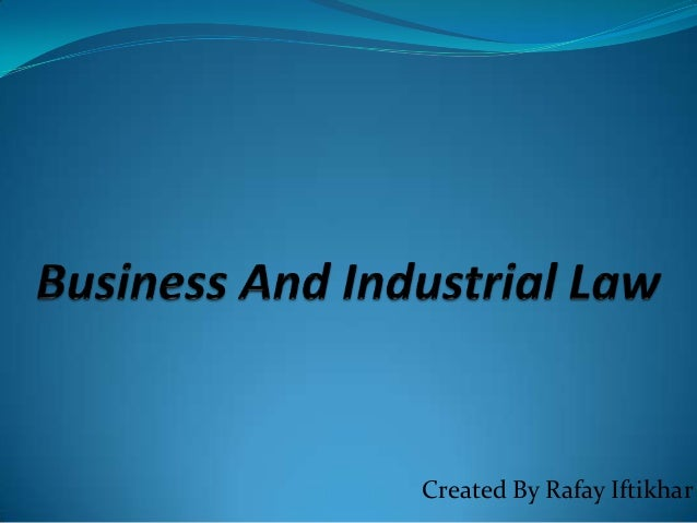 Business and industrial law   part 1 - offer and acceptance - chapter 2 complete