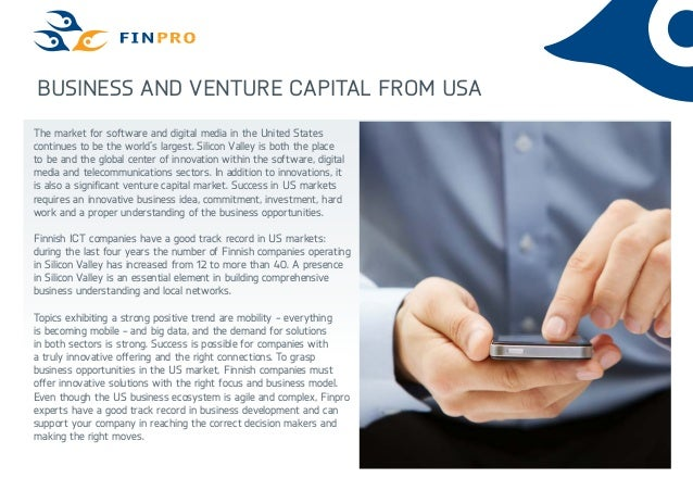 Business and venture capital from USAThe market for software and digital media in the United Statescontinues to be the wor...