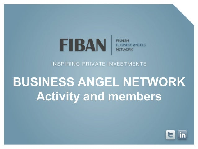 BUSINESS ANGEL NETWORK Activity and members