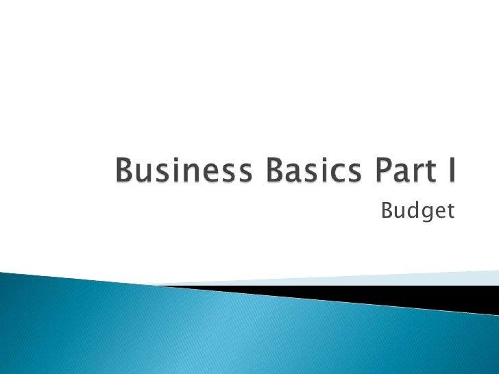 Business Basics Part I: Budget