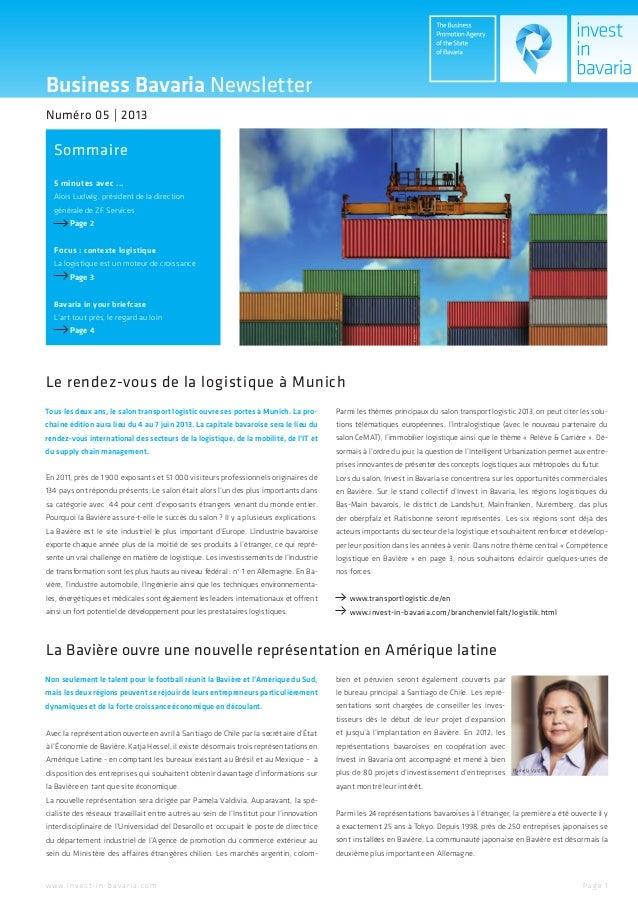 Business Bavaria NewsletterSommaireNuméro 05   20135 minutes avec ...Alois Ludwig, président de la directiongénérale de ZF...
