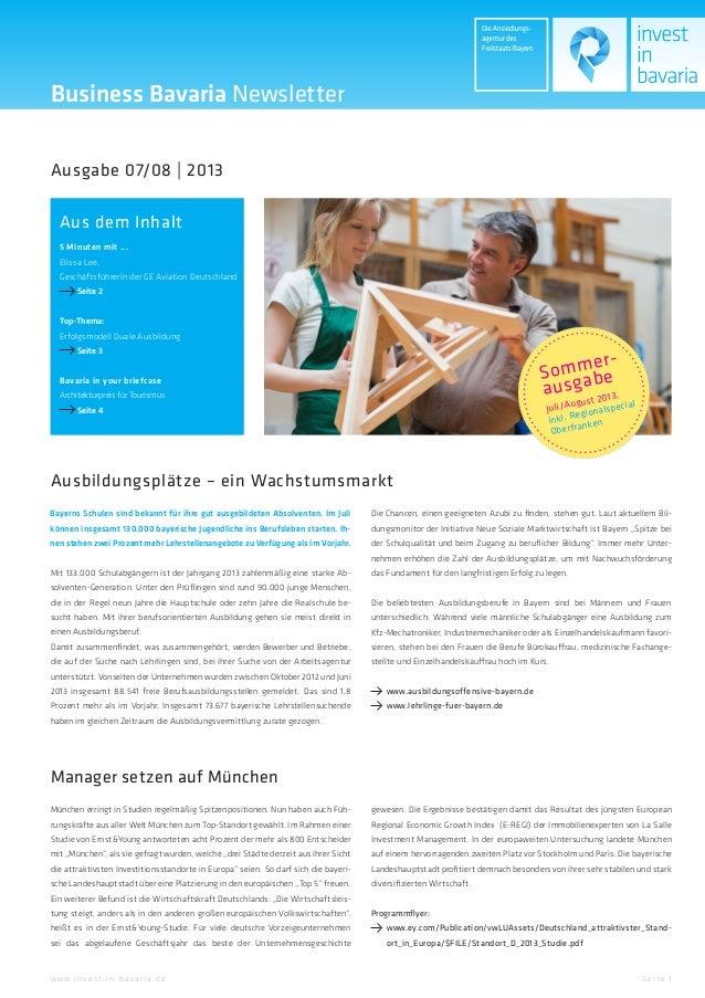Sommer- ausgabe Juli/August 2013, inkl. Regionalspecial Oberfranken Se ite 1w w w.inve st-in-ba va ria.de Aus dem Inhalt 5...