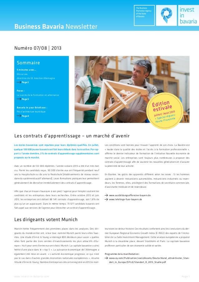Édition estivale Juillet/ Août 2013 + Spécial régions: Haute-Franconie Pa ge 1w w w.inve st-in-ba va ria.com Sommaire 5 mi...