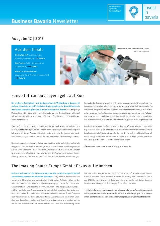 Business Bavaria Newsletter Ausgabe 12 | 2013 Aus dem Inhalt  Healthcare IT und Medikation im Fokus: Medical Valley EMN  5...