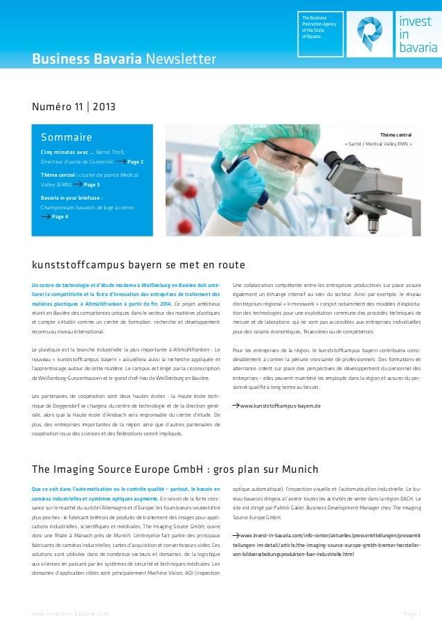 Business Bavaria Newsletter Numéro 11 | 2013 Sommaire  Thème central « Santé / Medical Valley EMN »  Cinq minutes avec … B...