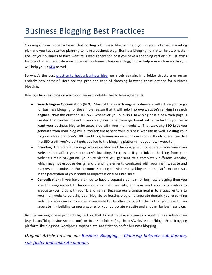 Business Blogging Best PracticesYou might have probably heard that hosting a business blog will help you in your internet ...