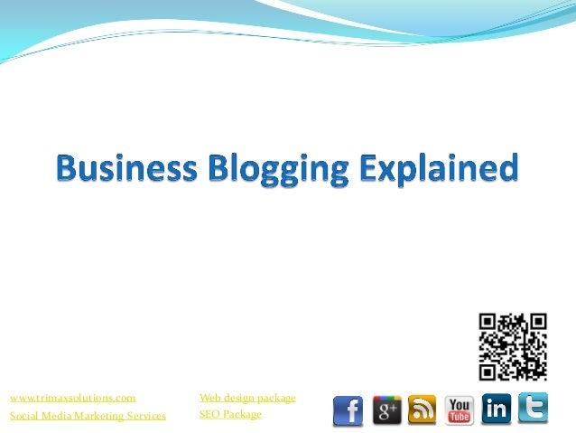 Business Blogging Explained