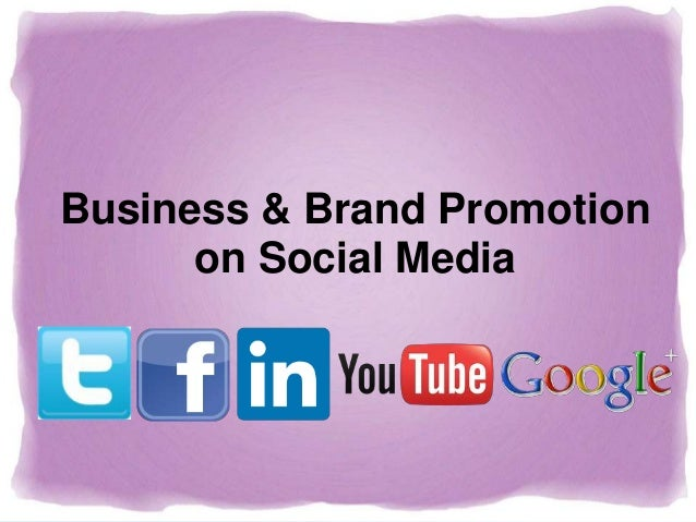 Business & Brand Promotion on Social Media
