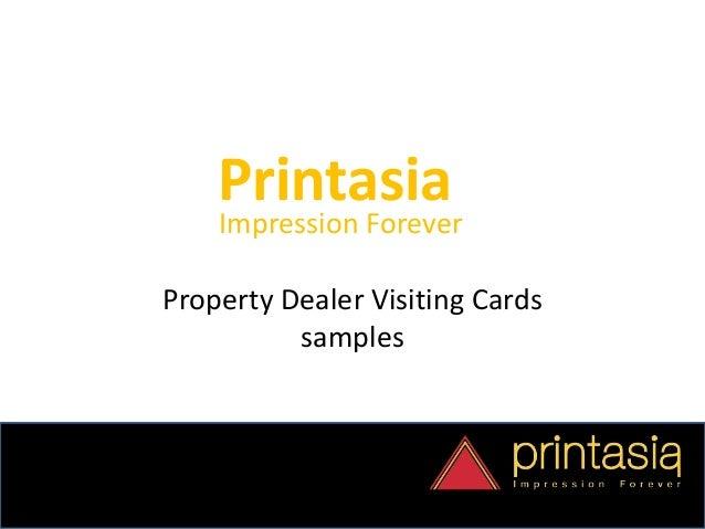 Printasia Impression Forever Property Dealer Visiting Cards samples