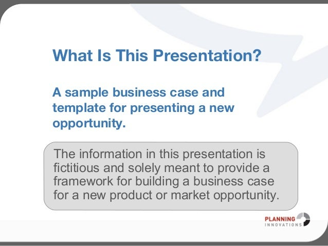 Business case template for Presenting a business case template
