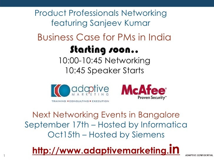 Product Professionals Networking          featuring Sanjeev Kumar      Business Case for PMs in India              Startin...