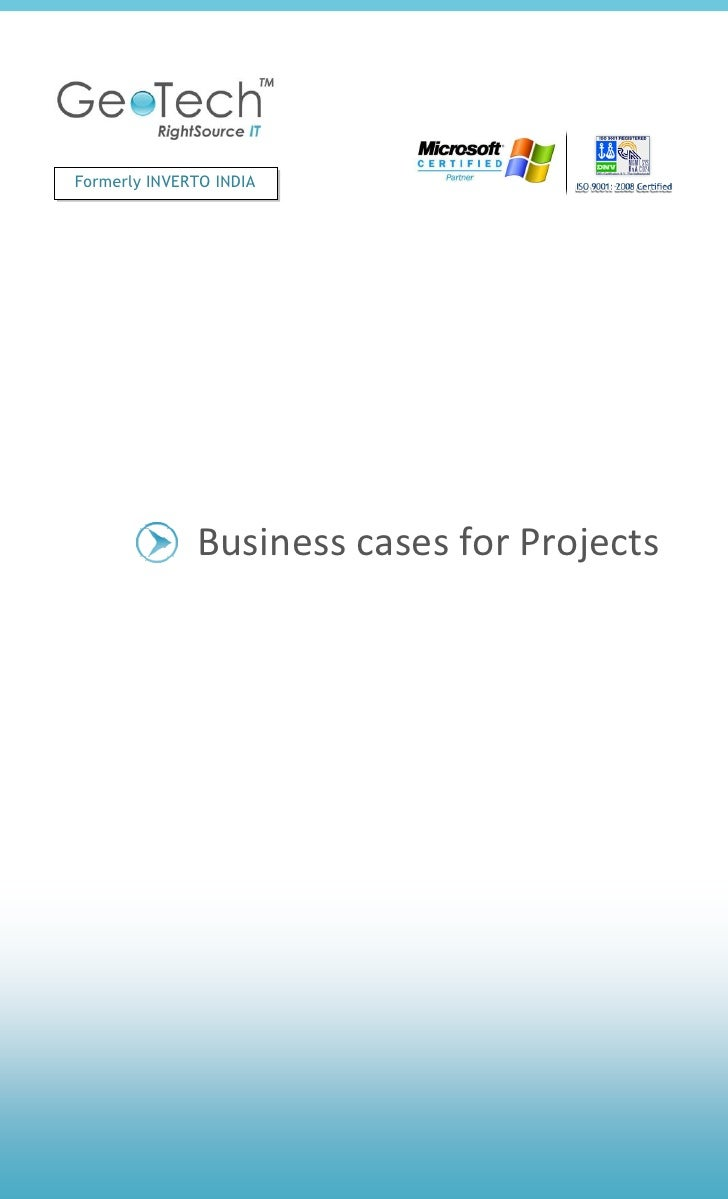 Formerly INVERTO INDIA              Business cases for Projects