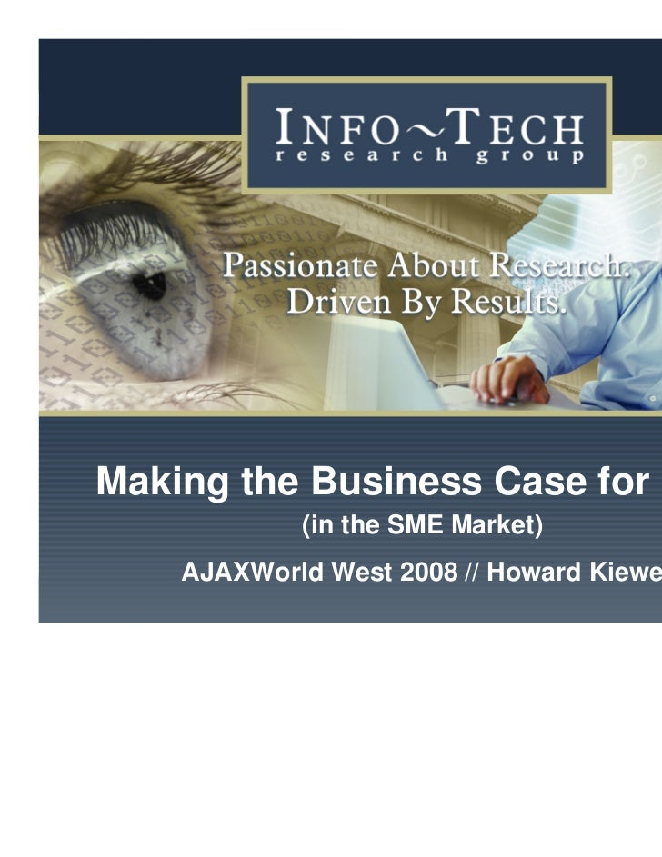Making the Business Case for RIAs                           (in the SME Market)                   AJAXWorld West 2008 // H...
