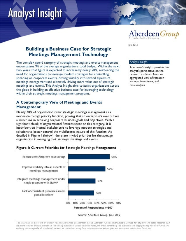 July 2012          Building a Business Case for Strategic           Meetings Management TechnologyThe complex spend catego...