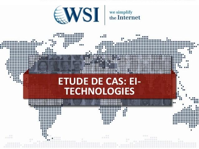 ETUDE DE CAS: EI-TECHNOLOGIES