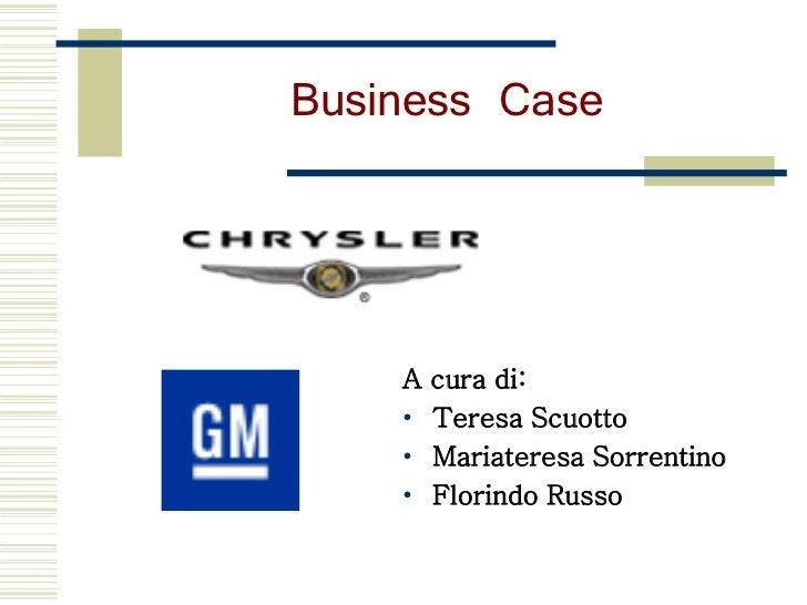 Business Case    A   cura di:    •   Teresa Scuotto    •   Mariateresa Sorrentino    •   Florindo Russo