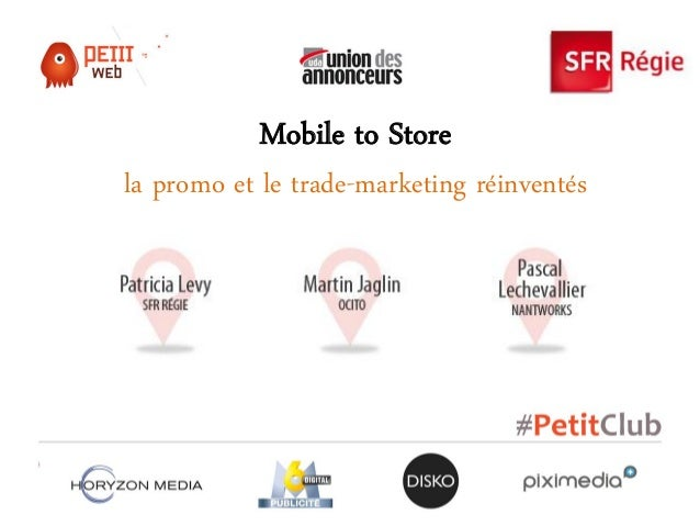 Mobile to Storela promo et le trade-marketing réinventés