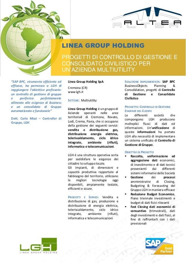 LINEA GROUP HOLDING                                      PROGETTI DI CONTROLLO DI GESTIONE E                              ...