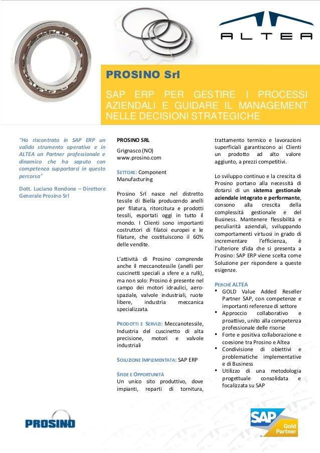 PROSINO Srl                                    SAP ERP PER GESTIRE I PROCESSI                                    AZIENDALI...