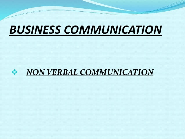 Managerial communication (non verbal communication)