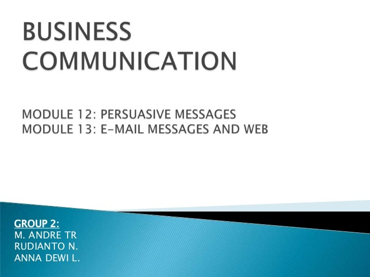 Biskom: PERSUASIVE MESSAGES and E-MAIL MESSAGES &WEB