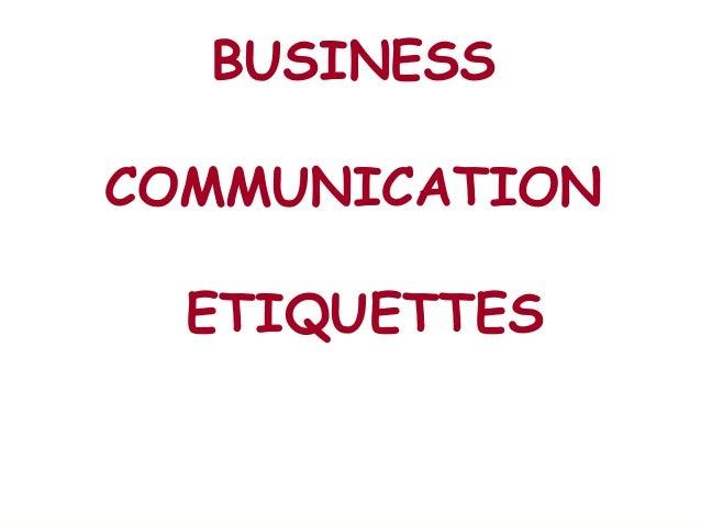 Business communication etiquettes