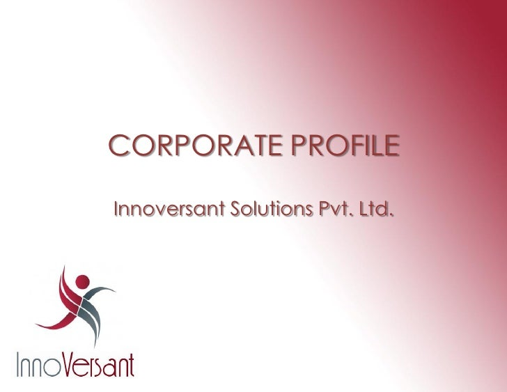 CORPORATE PROFILE  Innoversant Solutions Pvt. Ltd.