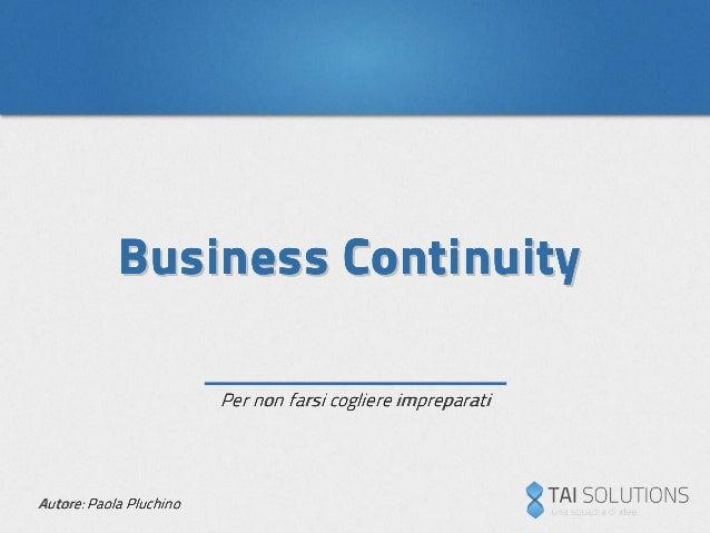 Business ContinuityBusiness ContinuityBusiness ContinuityBusiness ContinuityBusiness ContinuityBusiness ContinuityBusiness...