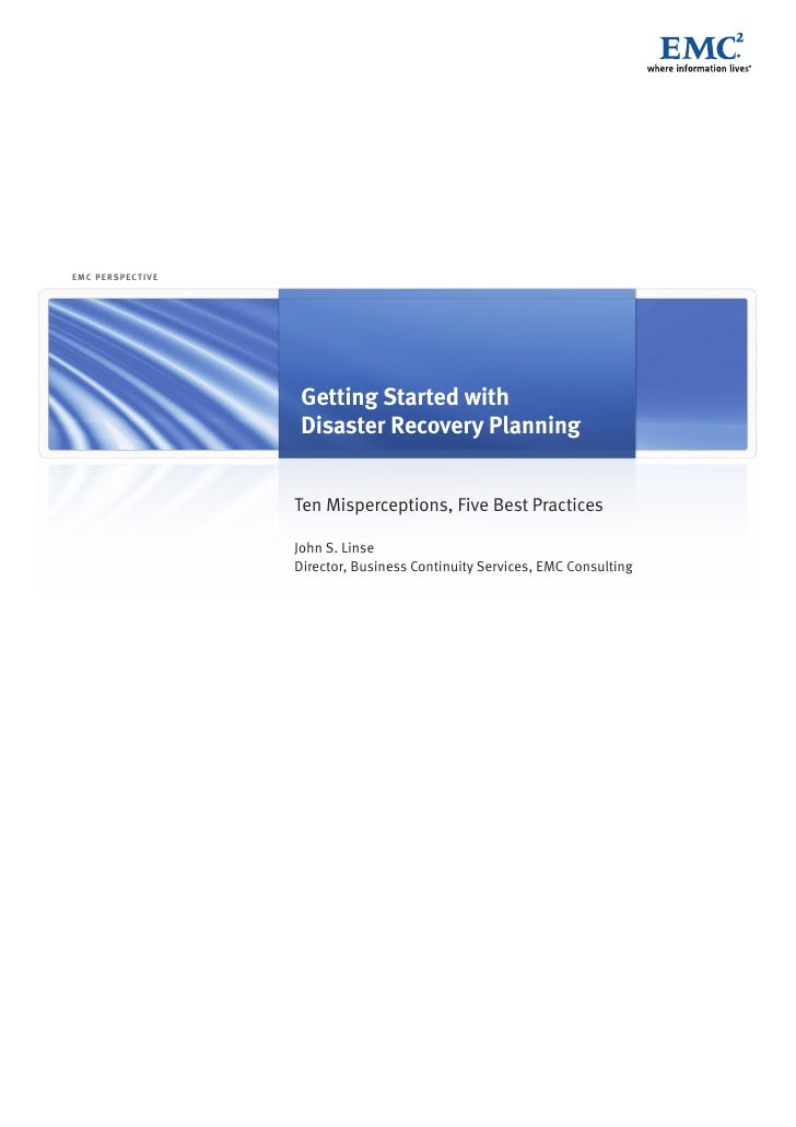 EMC P E R SP EC T I V E                                Getting Started with                            Disaster Recovery P...