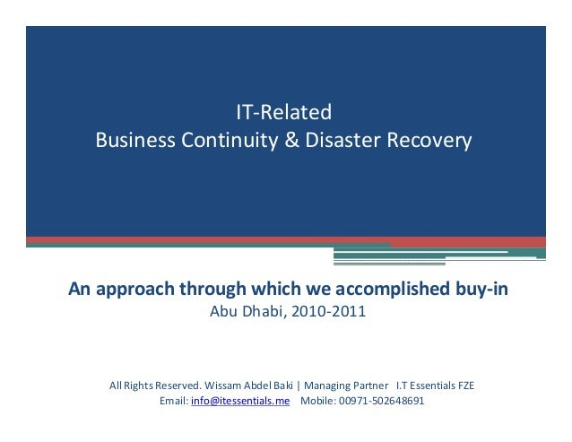 business continuity case study 1 case study: small organization business continuity plan creation by veo taylor spring 2009.
