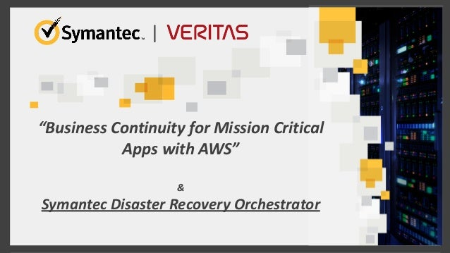 business continuity for mission critical apps with aws