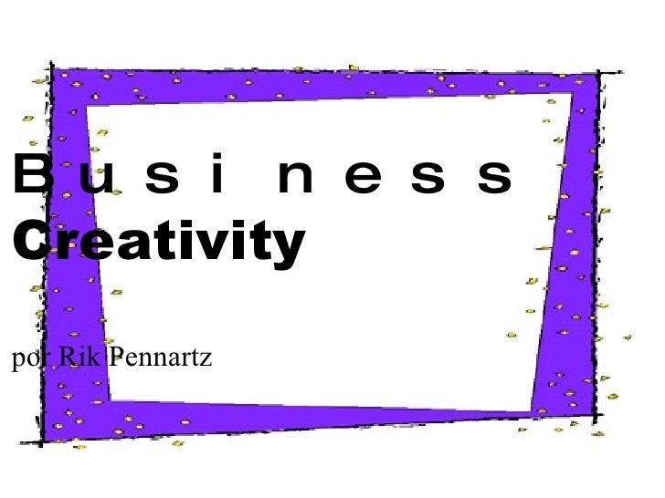 Business Creativity por Rik Pennartz