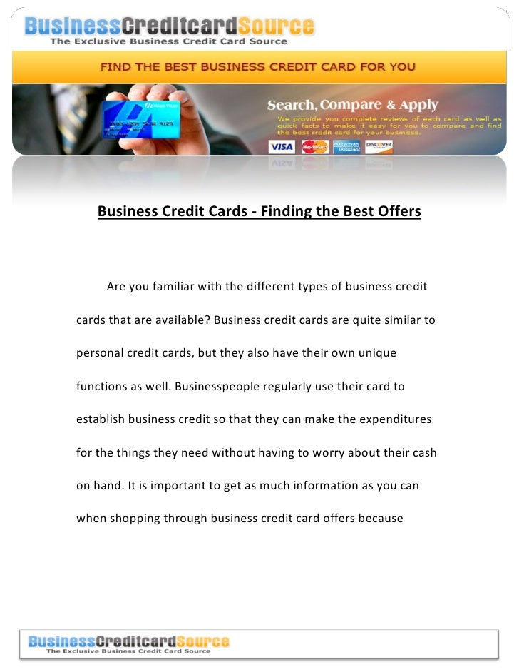 Business Credit Cards - Finding the Best Offers     Are you familiar with the different types of business creditcards that...