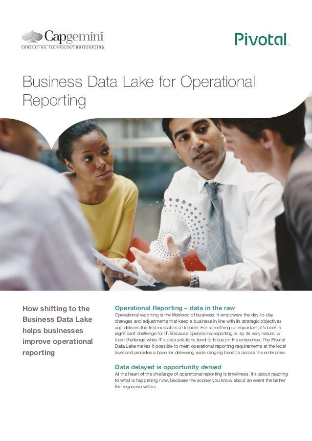 Business Data Lake for Operational Reporting  How shifting to the Business Data Lake helps businesses improve operational ...