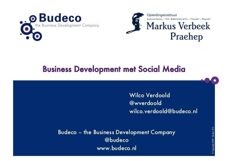 Business development met social media voor marcus verbeek praehep  budeco - the business development company
