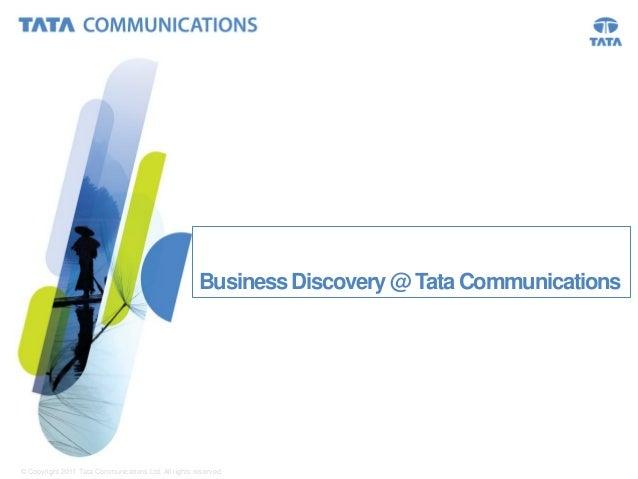 Business discovery @ Tata Communications Ltd